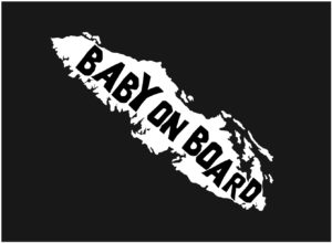 Vancouver Island Baby On Board text WHITE 7.5″ ***FREE SHIPPING***