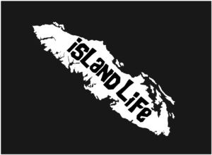Vancouver Island Life decal WHITE 7.5″ ***FREE SHIPPING***
