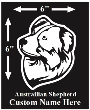 Australian Shepherd Custom Name decal ***FREE SHIPPING***