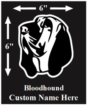 Bloodhound Custom Name decal ***FREE SHIPPING***