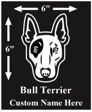 Bull Terrier Custom Name decal ***FREE SHIPPING***